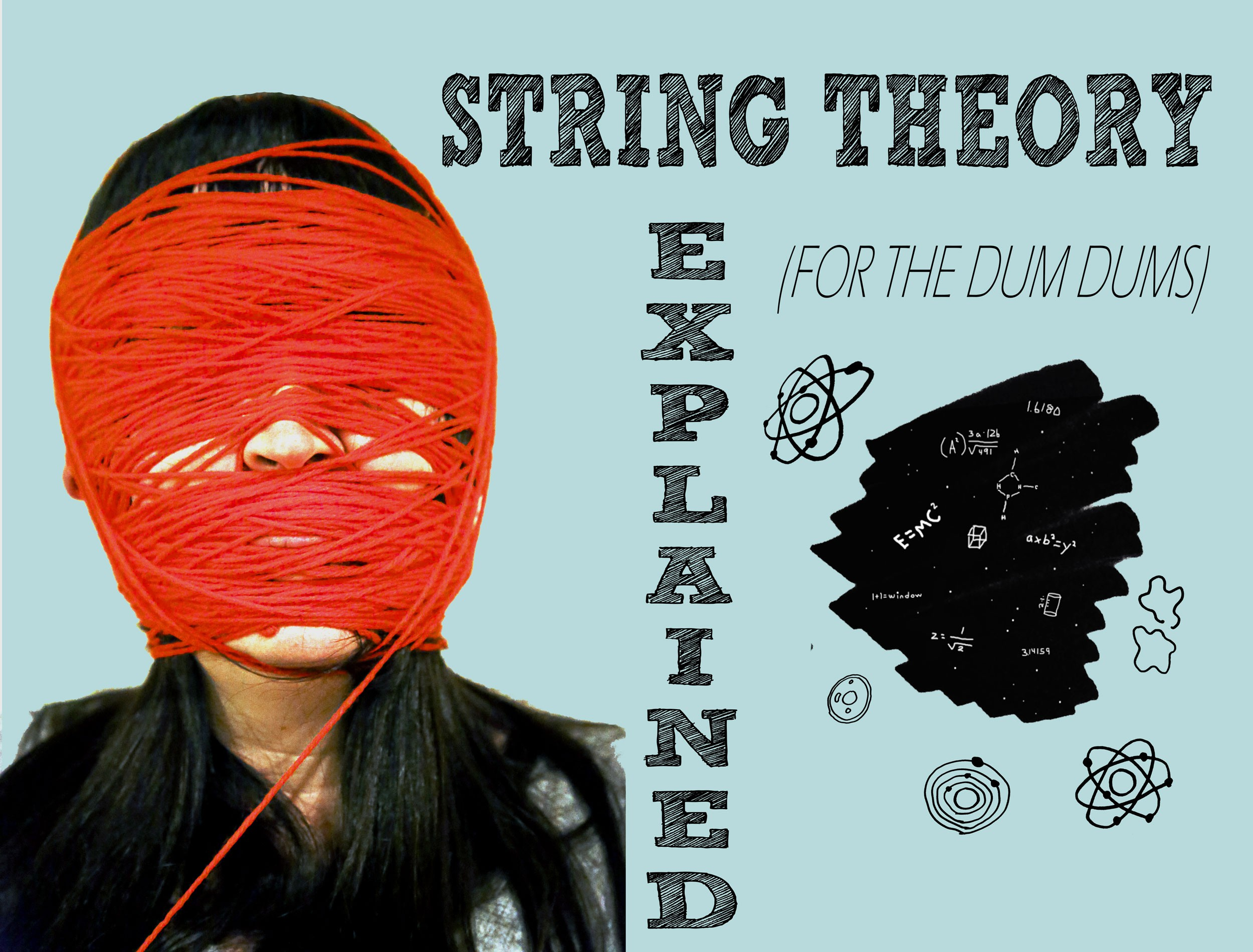 String Theory Explained (For Dum Dums)